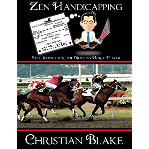 Zen Handicapping: Sage Advice for the Modern Horse Player