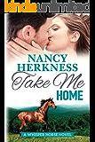 Take Me Home (A Whisper Horse Novel Book 1)