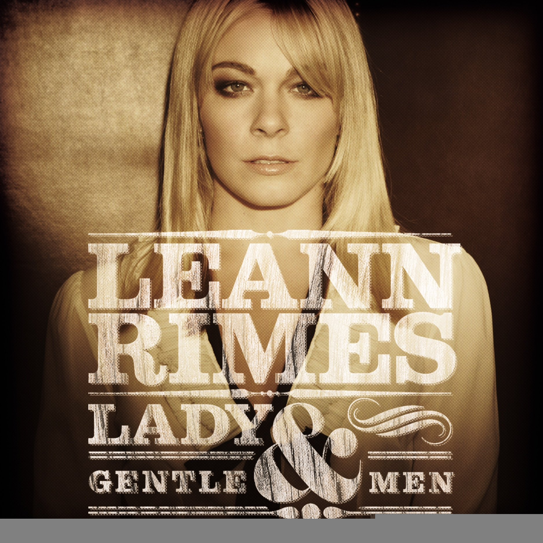 CD : LeAnn Rimes - Lady and Gentlemen (CD)