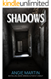Shadows: Six Terrifying and Thrilling Tales