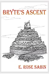 BRYTE'S ASCENT (The Arucadi Novels Book 4) Kindle Edition