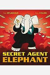 Secret Agent Elephant Kindle Edition