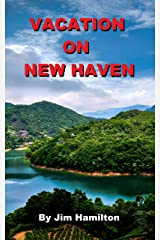 Vacation on New Haven Kindle Edition