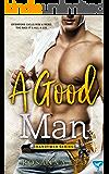 A Good Man (Handymen Series Book 1)