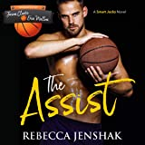The Assist: Smart Jocks, Book 1