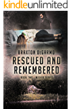Rescued and Remembered (MedAir Series Book 2)
