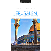DK Eyewitness Travel Guide Jerusalem, Israel and the Palestinian Territories (English Edition)