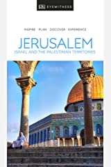 DK Eyewitness Jerusalem, Israel and the Palestinian Territories (Travel Guide) Kindle Edition