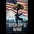 Bishop's War (Bishop Series Book 1)
