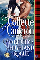 To Redeem a Highland Rogue (Heart of a Scot Book 2) Kindle Edition