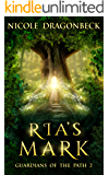 Ria's Mark (Guardians of the Path Book 2)