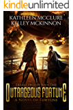 Outrageous Fortune: Errant Freight Book One