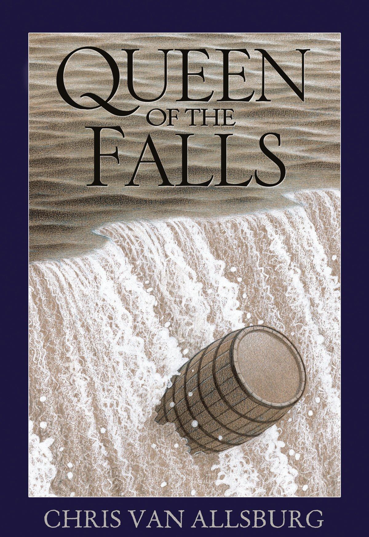 Queen of the Falls: Amazon.co.uk: Van Allsburg, Chris: 9781849392723: Books