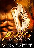 Pixies & Passion (BBW paranormal bad boy romance) (Moonlight & Magic)