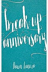 Breakup Anniversary Kindle Edition