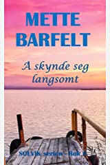Å skynde seg langsomt (Solvik-serien Book 6) (Norwegian Edition) Kindle Edition