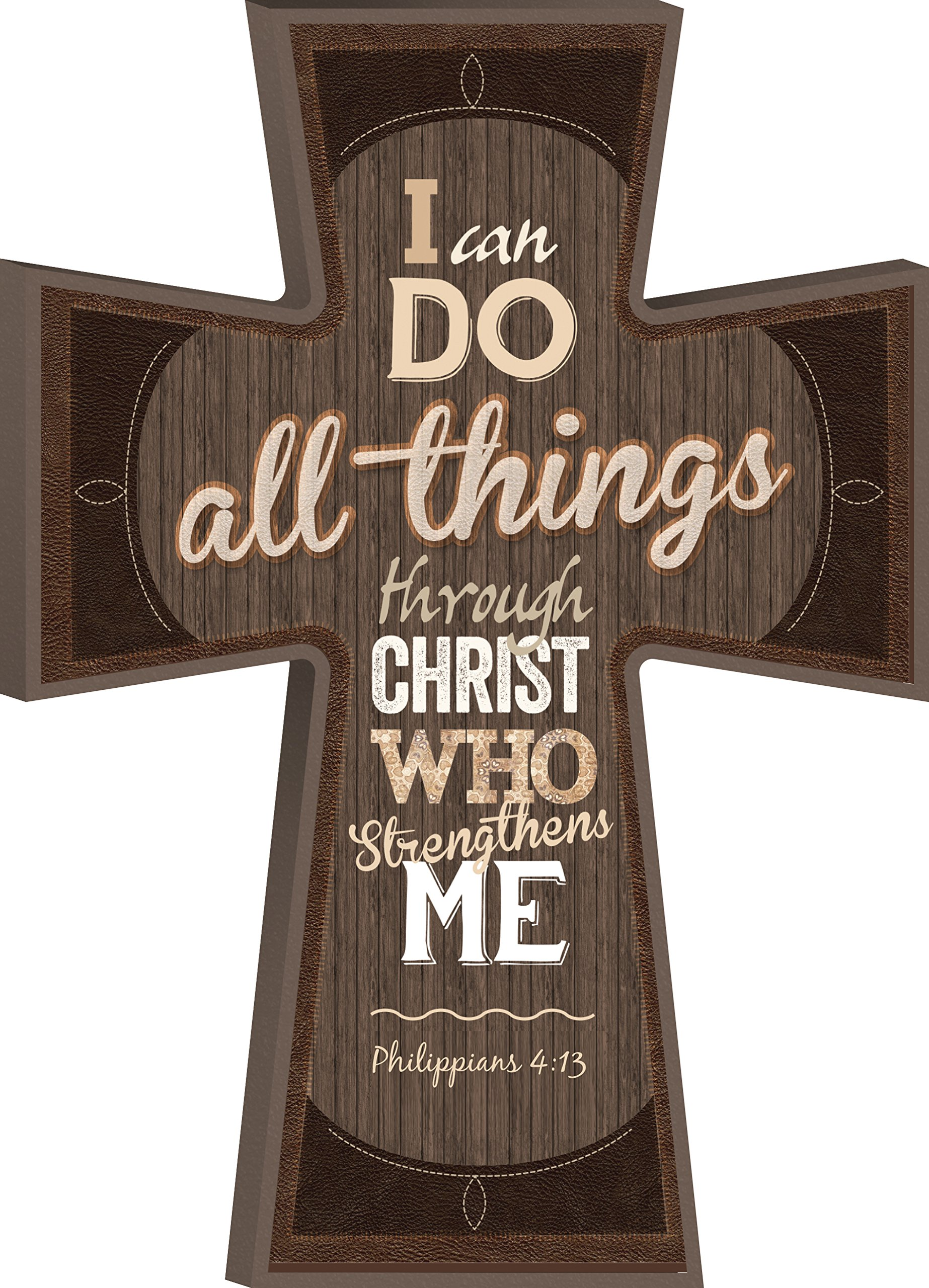 P Graham Dunn I Can Do All Things Phil. 4:13 Decorative Mounted Plaque Wall Cross - 8'' x 6''