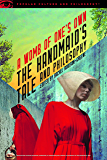 The Handmaid's Tale and Philosophy: A Womb of One's Own (Popular Culture and Philosophy Book 123)
