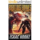 Robot Dust Bunnies (Argonauts Book 5)