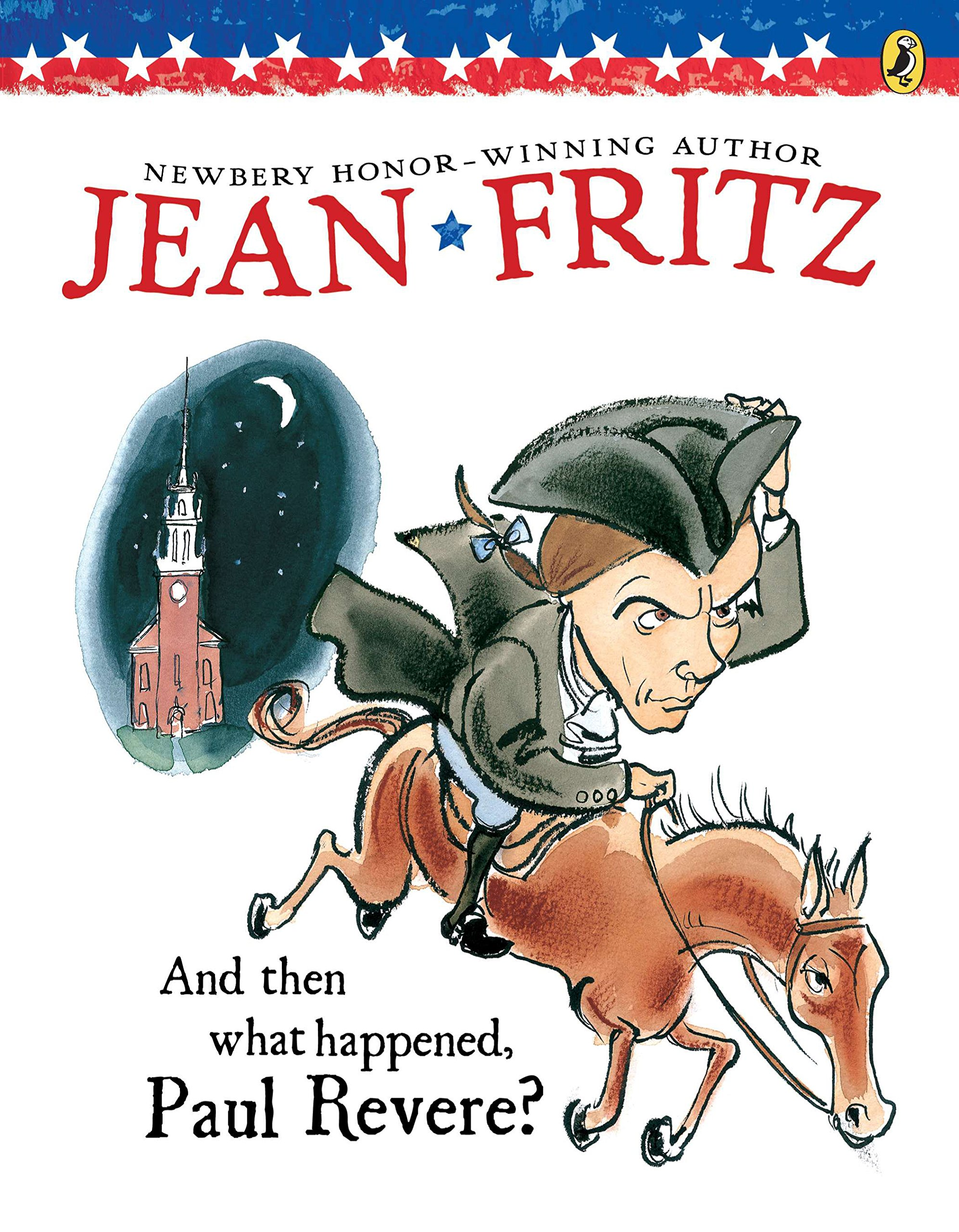 And Then What Happened, Paul Revere? (Paperstar): Jean Fritz ...