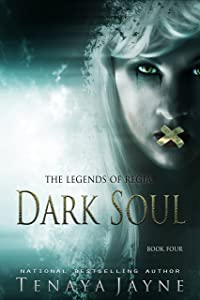 Dark Soul: A Fantasy Romance Novel  (The Legends of Regia Book 4)