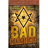 Bad Magick (The Joel Stuart Adventures Book 1)