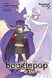 Boogiepop at Dawn (Light Novel 6): The Light Novel Series