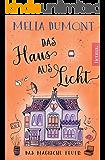Das Haus aus Licht: Das magische Feuer (Lichtmagie 2)