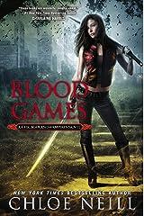 Blood Games: A Chicagoland Vampires Novel Kindle Edition