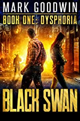 Dysphoria: A Novel of America's Coming Financial Nightmare (Black Swan Book 1) Kindle Edition