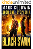 Dysphoria: A Novel of America's Coming Financial Nightmare (Black Swan Book 1)