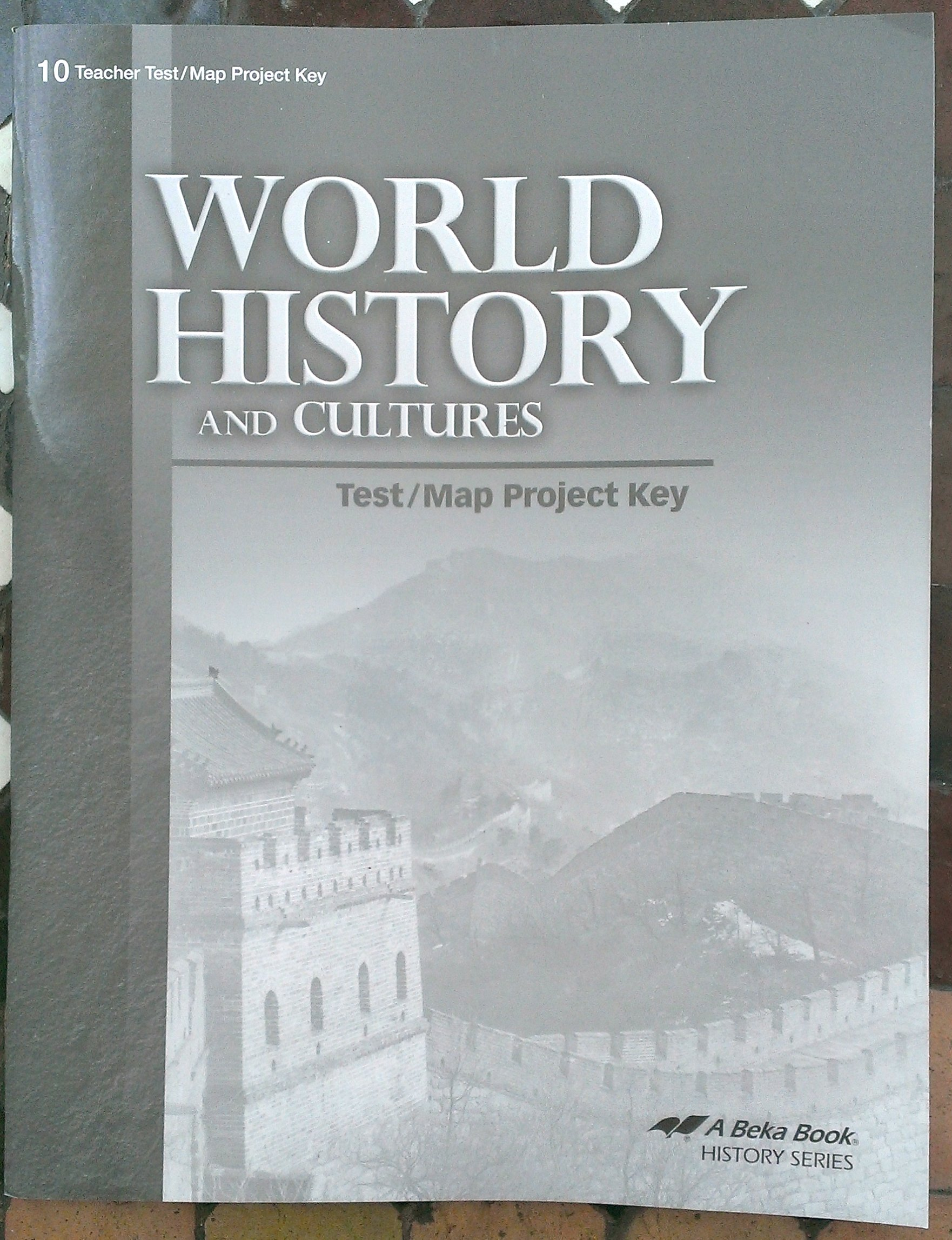 World history and cultures test map project key teacher key a beka world history and cultures test map project key teacher key a beka book amazon books gumiabroncs Gallery