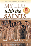 My Life with the Saints (10th Anniversary Edition) (English Edition)