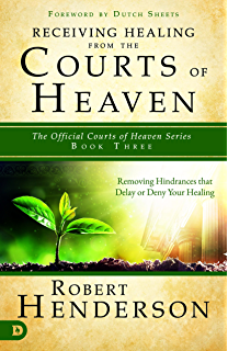 Operating in the courts of heaven granting god the legal right to receiving healing from the courts of heaven removing hindrances that delay or deny healing fandeluxe Image collections
