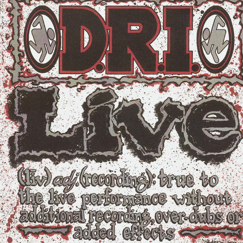 Live: D.R.I.