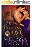 My Reckless Love (Highland Loves Book 1)
