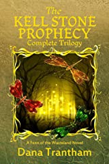 The Kell Stone Prophecy: Complete Trilogy Kindle Edition