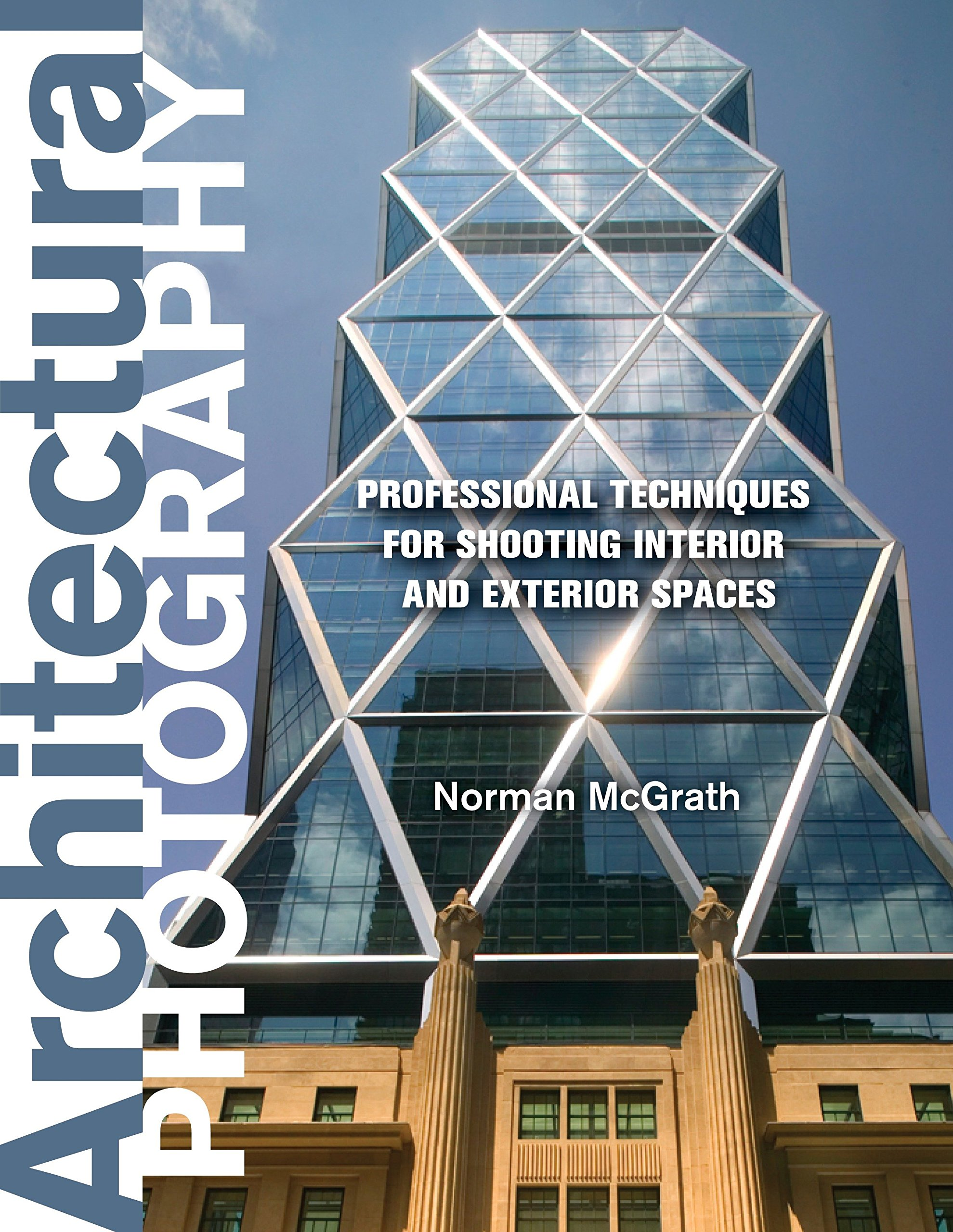 Architectural Photography: Professional Techniques for Shooting Interior and Exterior Spaces pdf epub