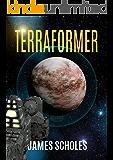Terraformer: Epic Sci-Fi Adventure at the Edge of the Galaxy