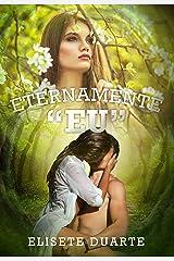 Eternamente Eu (Livro 1) eBook Kindle