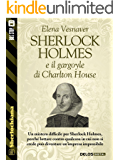 Sherlock Holmes e il gargoyle di Charlton House (Sherlockiana)