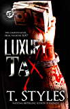 Luxury Tax (The Cartel Publications Presents)