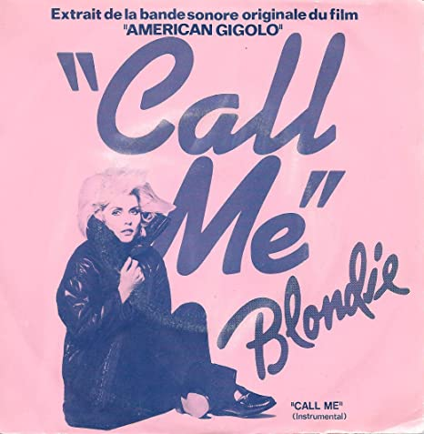 BLONDIE 45 RPM CALL ME / CALL ME : BLONDIE: Amazon.it: Musica