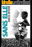 Sans elle (French Edition)
