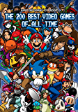 Hardcore Gaming 101 Presents: The 200 Best Video Games of All Time (Color Edition) (English Edition)