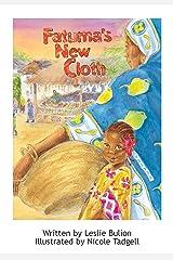 Fatuma's New Cloth Kindle Edition