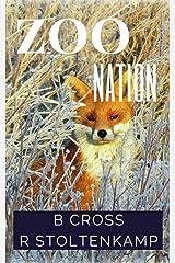 Zoo Nation: Angry Animal Poetry Kindle Edition