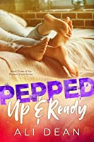 Pepped Up & Ready (Pepper Jones Book 3) (English