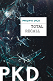 Total Recall (Kindle Single)