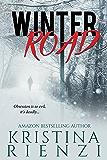 Winter Road: A Novella